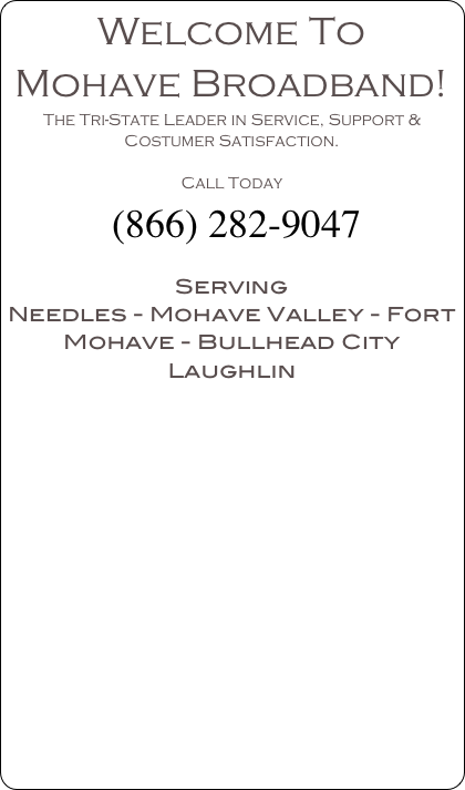 Welcome To Mohave Broadband!